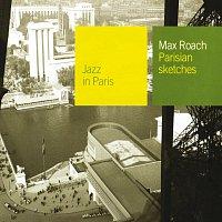 Max Roach – Parisian Sketches