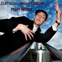 Zlatko – Moja Pesem (feat. Anika Horvat)