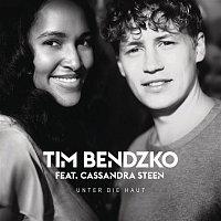 Tim Bendzko, Cassandra Steen – Unter die Haut