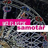 Mr.Elastik – Samotář