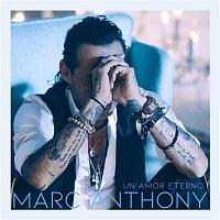 Marc Anthony – Un Amor Eterno (Versión Balada)