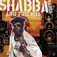 Shabba Ranks – Shabba Ranks and Friends