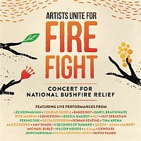 Various  Artists – Artists Unite for Fire Fight: Concert for National Bushfire Relief (Live)