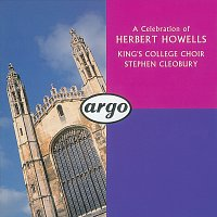 The Choir of King's College, Cambridge, Stephen Cleobury – Howells: Choral Music