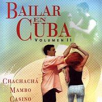 Varios artistas – Bailar en Cuba Vol.2