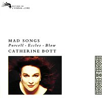 Catherine Bott – Mad Songs