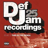 Různí interpreti – Def Jam 25, Vol. 12 - This Is The Remix [Explicit Version]