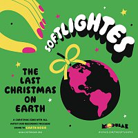 Softlightes – The Last Christmas On Earth