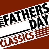 Různí interpreti – Fathers Day Classics