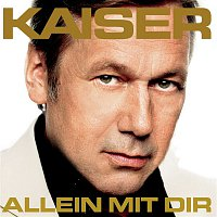 Roland Kaiser – Allein mit Dir
