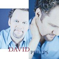 David Phelps – David Phelps