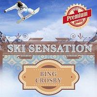 Bing Crosby – Ski Sensation