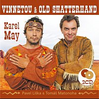 Pavel Liška, Tomáš Matonoha – May: Vinnetou & Old Shatterhand