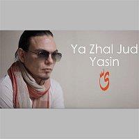 Yasin – Ya Zhal Jud