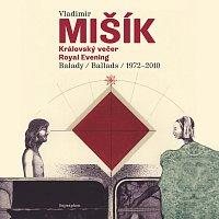 Vladimír Mišík – Královský večer / Royal Evening MP3