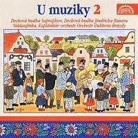 Různí interpreti – U muziky 2 To nejlepší z české dechovky