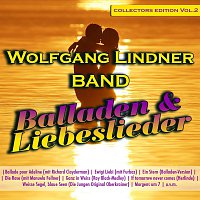 Wolfgang Lindner Band – Balladen & Liebeslieder - Collectors Edition Volume 2