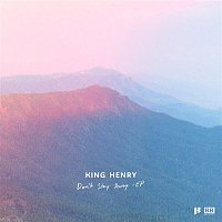 King Henry, Bloodboy – Don't Stay Away - EP