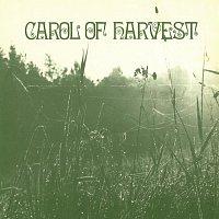Carol Of Harvest – Carol Of Harvest