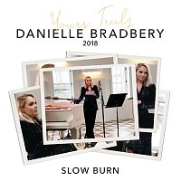 Danielle Bradbery – Slow Burn [Yours Truly: 2018]