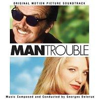 Georges Delerue – Man Trouble [Original Motion Picture Soundtrack]