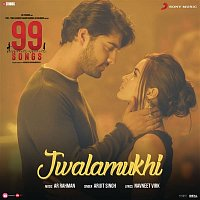 "A.R. Rahman – Jwalamukhi (From ""99 Songs"")"