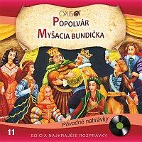Various  Artists – Najkrajšie rozprávky, No.11: Popolvár/Myšacia bundička