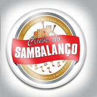 Různí interpreti – Clube Do Sambalanco
