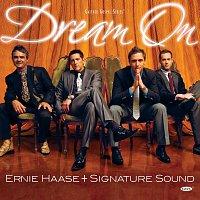 Ernie Haase & Signature Sound – Dream On