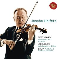 Jascha Heifetz, Franz Schubert – Beethoven: Violin Sonata No. 7 in C Minor; Schubert: Violin Sonatina in G Minor; Bach: Partita No. 2 in D Minor, Chaconne