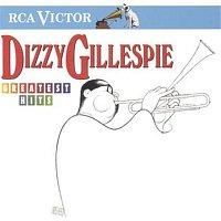 Dizzy Gillespie – Greatest Hits