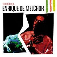 Přední strana obalu CD Recordando A Enrique De Melchor