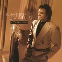 Johnny Mathis – All About Love