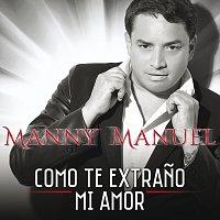 Přední strana obalu CD Como Te Extrano Mi Amor