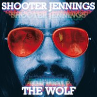 Shooter Jennings – The Wolf