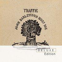 Traffic – John Barleycorn Must Die Deluxe Edition