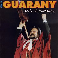 Horacio Guarany – Idolo De Multitudes