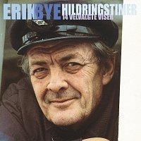 Erik Bye – Hildringstimer - 14 velvalgte viser