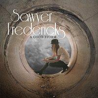 Sawyer Fredericks – A Good Storm