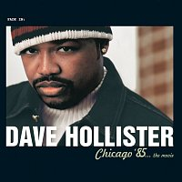 Dave Hollister – Chicago '85...The Movie