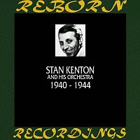 Stan Kenton – 1940-1944 (HD Remastered)
