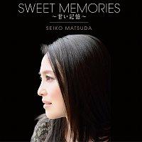 Seiko Matsuda – Sweet Memories [Amai Kioku]