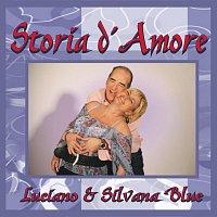 Luciano & Silvana Blue – Storia d' Amore