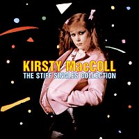 Kirsty MacColl – The Stiff Singles Collection