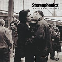 Stereophonics – Performance And Cocktails