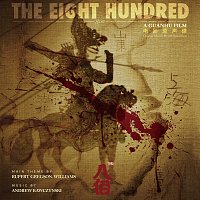 Andrew Kawczynski – The Eight Hundred [Original Movie Soundtrack]