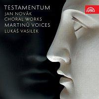 Martinů Voices, Lukáš Vasilek – Novák: Testamentum. Sborová tvorba