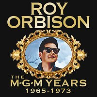 Roy Orbison – Roy Orbison: The MGM Years 1965 - 1973 [Remastered]