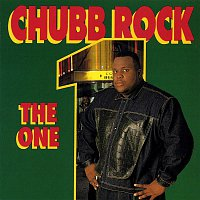 Chubb Rock – The One