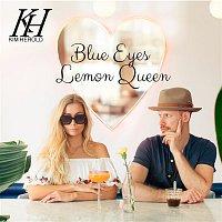 Kim Herold – Blue Eyes Lemon Queen